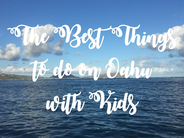 the best things to do on Oahu