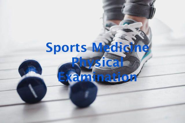 Sports Medicine Physical Examination