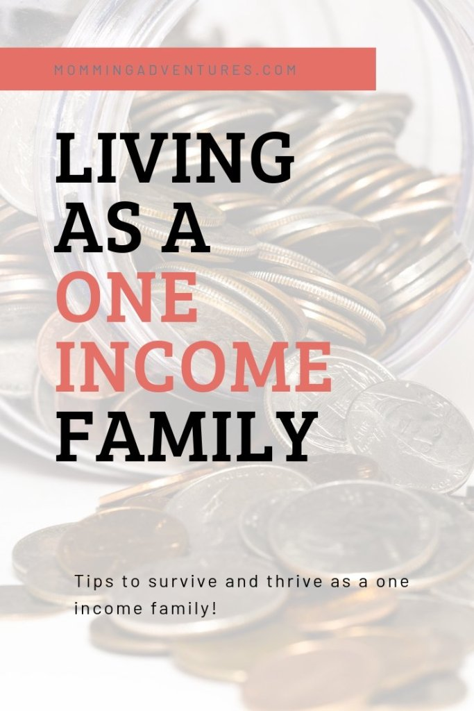 How to live as a one income family. Living off of one income to be a stay at home mom.
