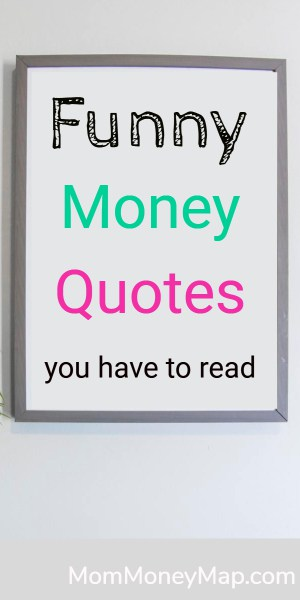 Funny Money Quotes And One Liners You Have To Read 2021
