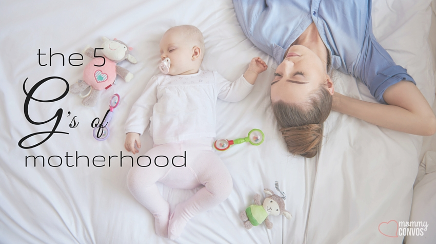 the 5 G's of motherhood