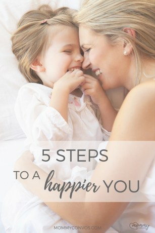 5 steps to a happier you