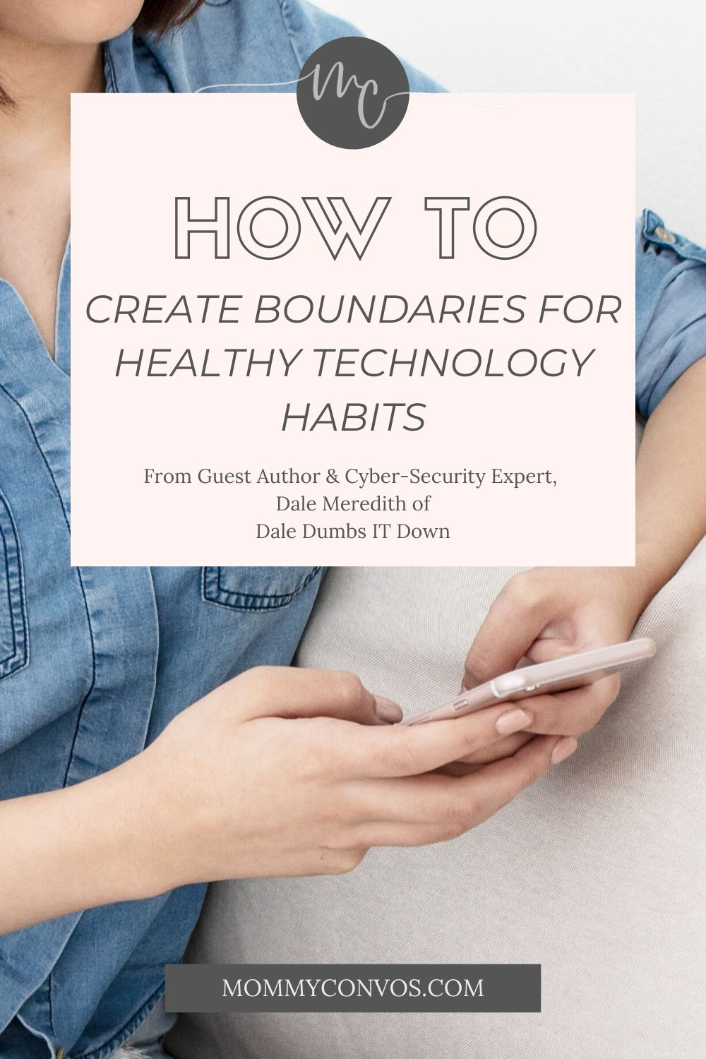 how to create boundaries for healthy technology habits. how to create healthy technology habits. screen safety. teaching kids about the internet. how to keep your kids safe while on the internet