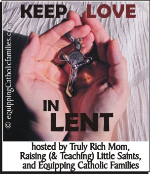 Keep Love in Lent