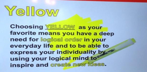 If your favorite color is YELLOW, you are...