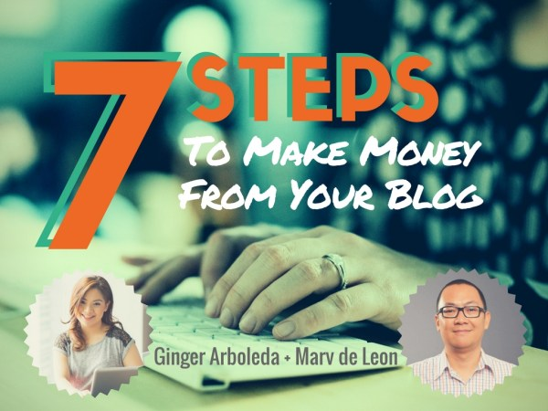 ginger-marv-7-steps-to-make-money-from-your-blog-poster-1