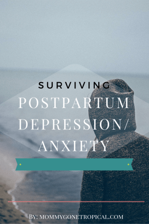 Surviving Postpartum Depression Anxiety