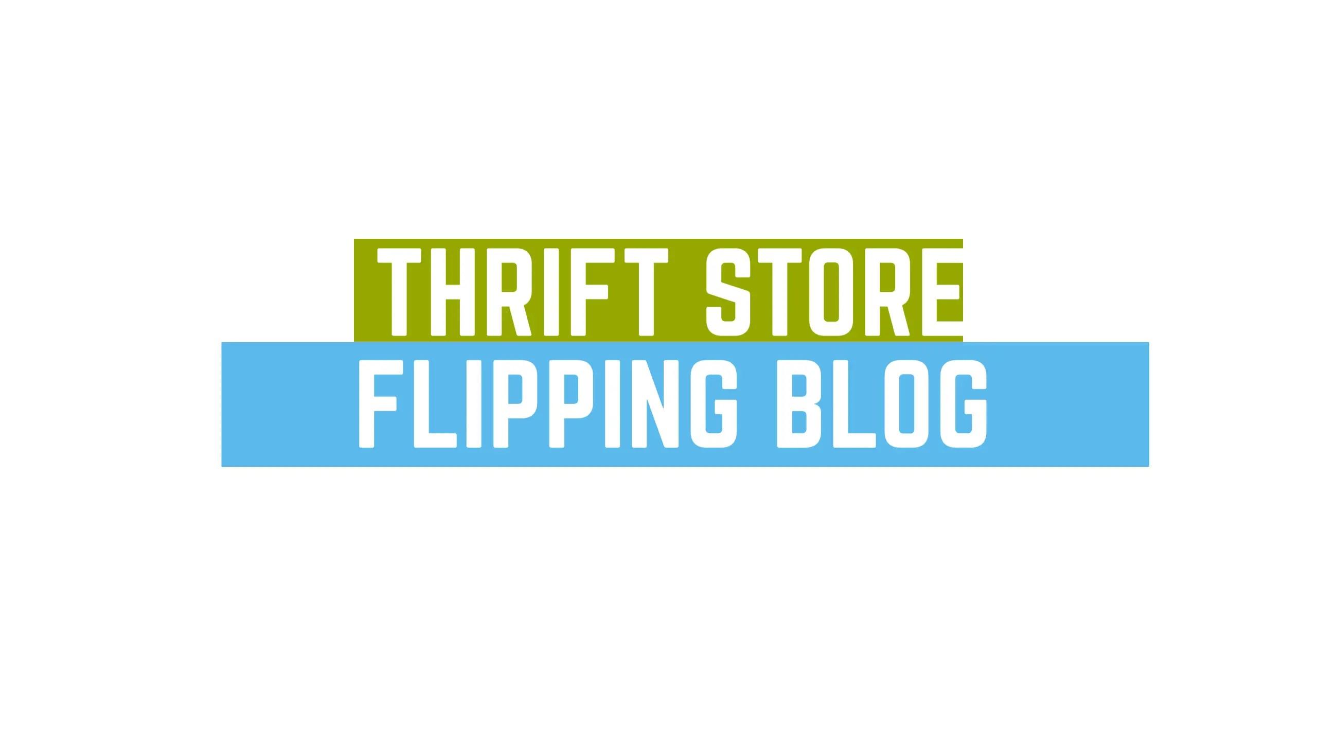 Thrift store flipping blog