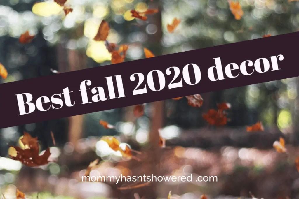 best fall 2020 decor