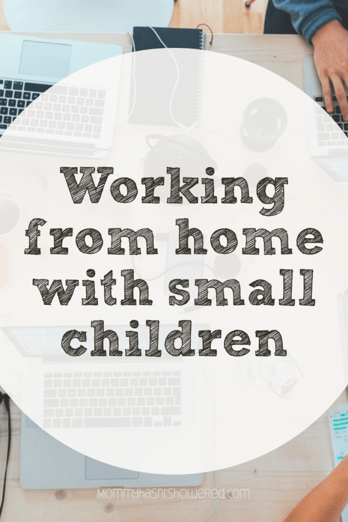 Working from home with small children