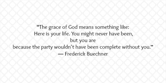 Frederick Buechner Grace Quote