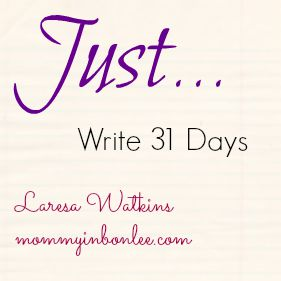 Just Write 31 Days theme pic
