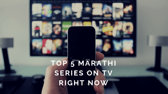 Top 5 marathi series on TV right now