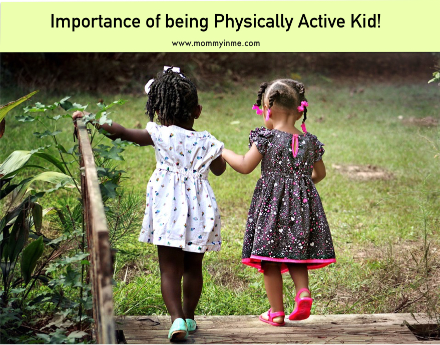 How does physical activity help you keep a tab on kid's growth?