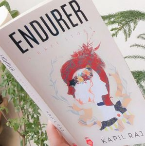 Endurer by Kapil Raj : Book review