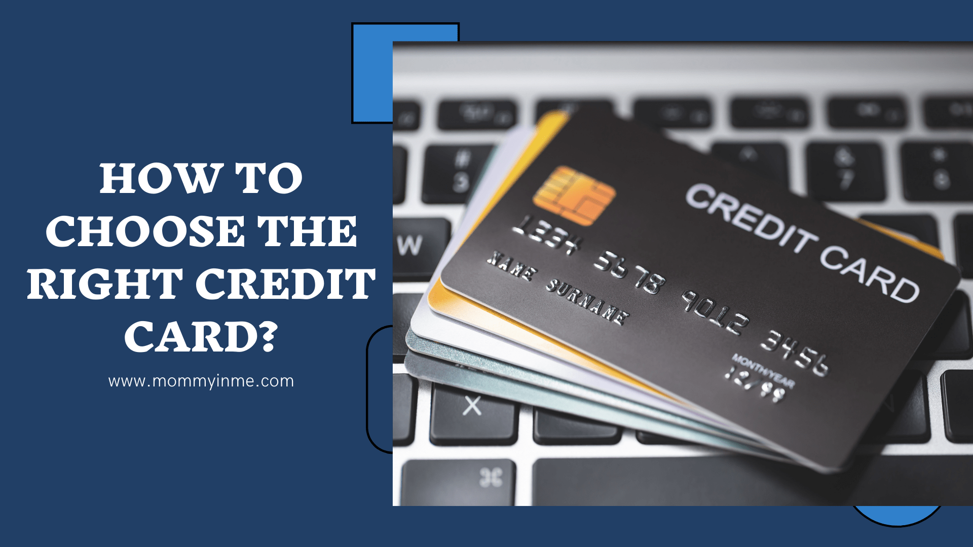 How to choose the right Credit Card?