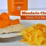 Mandarin Chicken with Seminole Pride Noble Juice