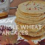 One New Food – Whole Wheat Pancakes Recipe