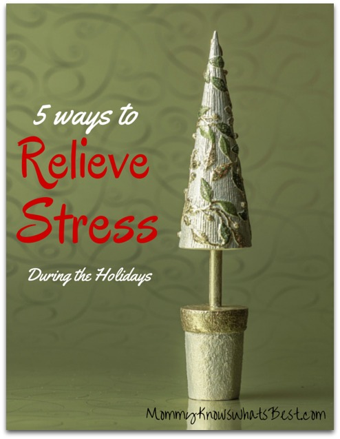 5 ways to relieve stress during the holidays: Learn how to relieve stress during the holidays.