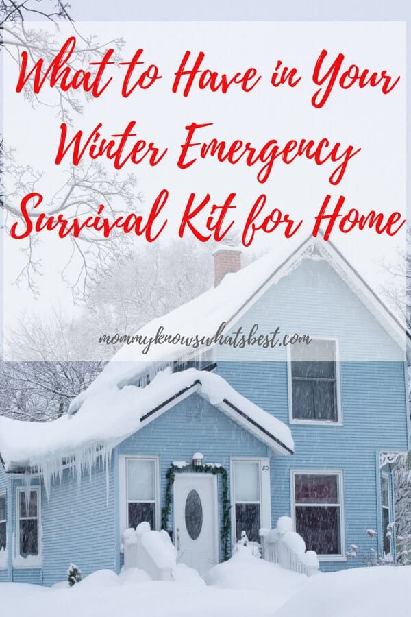 What to Have in Your Winter Emergency Survival Kit for Home