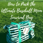 How to Pack the Ultimate Baseball Mom Survival Bag