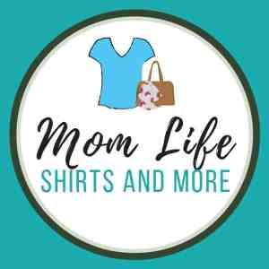 Mom Life Shirts Shop: Find all kinds of mom life shirts and accessories!