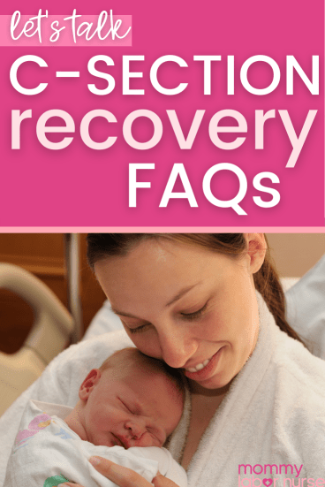 C-Section Recovery FAQs, C-Section Recovery FAQs: 14 Questions You Didn't Know You Should Ask!