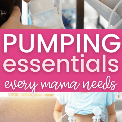Pumping Essentials: 10 Things Every Pumping Mama Needs