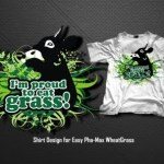 Please vote for my hubby's Shirt design for Easy Pha-Max WheatGrass!