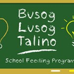 Jollibee Foundation launched BUSOG LUSOG TALINO School Feeding Program
