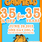Garfield will turn 35 and will give out a treat!