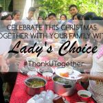 Ad: Celebrate this Christmas together with your Family with Lady's Choice!