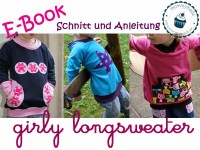 https://www.makerist.de/patterns/ebook-girly-longsweater-longshirt-longpulli-pullover-sweatshirt-raglan-schnittmuster-naehanleitung-maedchen