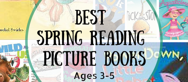 20 Best Spring Reading Picture Books