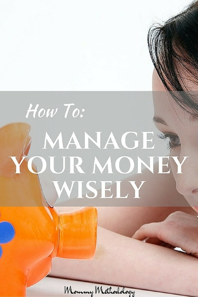 How To Manage Your Money Wisely - Consider a fresh perspective on how to manage your money wisely and teach your children too | Mommy Methodology