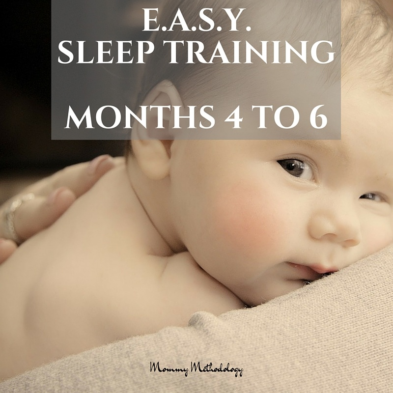 EASY Month 4 to Month 6 - Do you want a routine that produces a contented baby & happier mom? Learn about E.A.S.Y. sleep training & tailored routines for active babies - get a FREE chart!