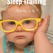 E.A.S.Y. Sleep Training – Month 6 to Month 9
