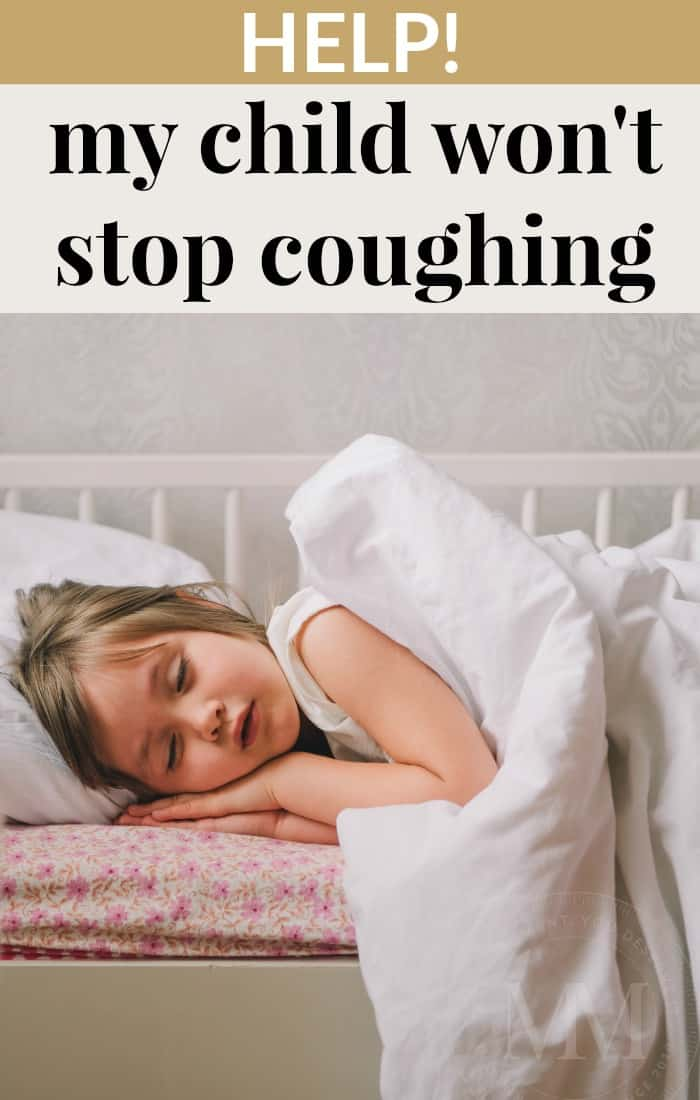 Help! My Child Won't Stop Coughing!  Mommy Moment