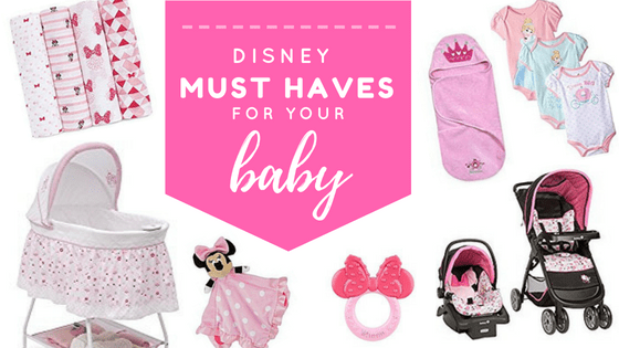 Disney Baby Must Haves