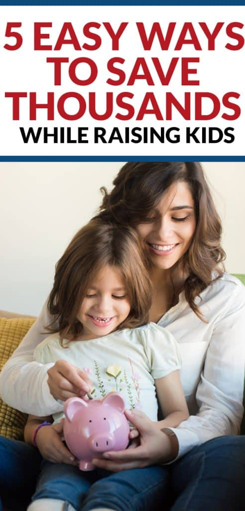 How to save money while raising kids