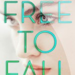 Book Review: Free to Fall by Lauren Miller
