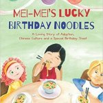 Book Review: Mei-Mei's Lucky Birthday Noodles