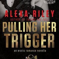 Pulling Her Trigger Review