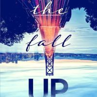The Fall Up Excerpt Reveal by Aly Martinez