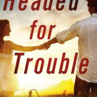 Headed for Trouble by Shiloh Walker