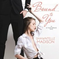 Bound to You by Shawntelle Madison