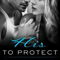 New Release His to Protect by Stacey Lynn + Giveaway!