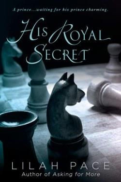 His Royal Secret by Lilah Pace