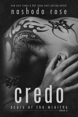 Credo (Scars of the Wraiths, Book 3) by Nashoda Rose Cover Reveal & Preorder Blitz