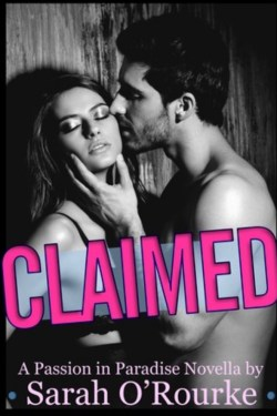Claimed by Sarah O'Rourke ~ Shay's Review